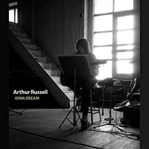Arthur Russell: Iowa Dream