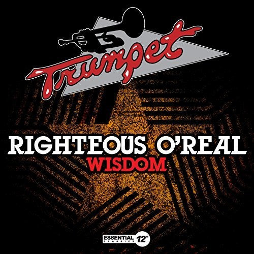 Righteous O'Real: Righteous Wisdom