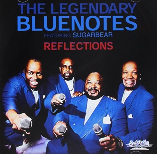 Legendary Bluenotes Featuring Sugarbear: Reflections