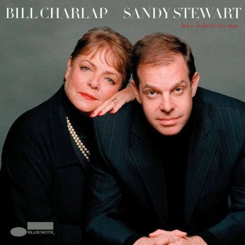 Charlap, Bill / Stewart, Sandy: Love Is Here To Stay