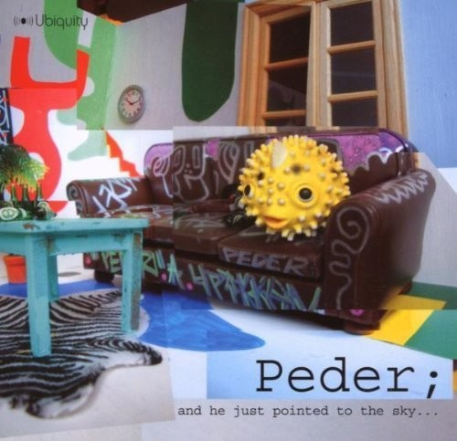 Peder: And He Just Pointed To The Sky