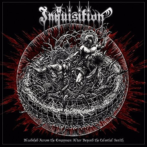 Inquisition: Bloodshed Across The Empyrean Altar Beyond The Celestial Zenith