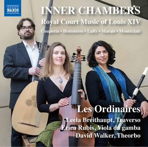 Couperin / Nyquist: Inner Chambers / Royal Court Music of Louis Xiv