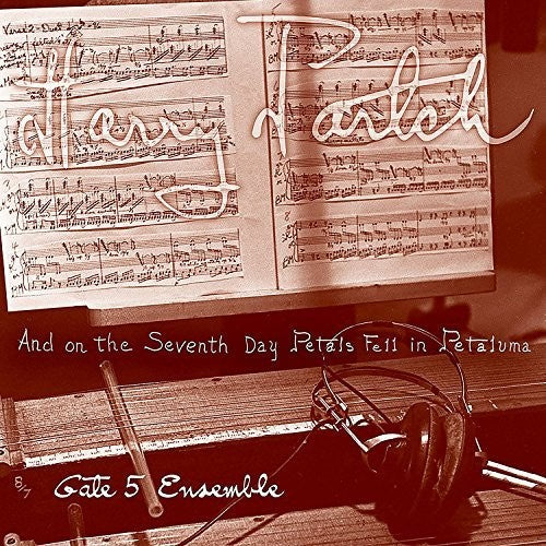 Harrygate 5 Ensemble Partch: & On The Seventh Day Petals Fell In Petaluma