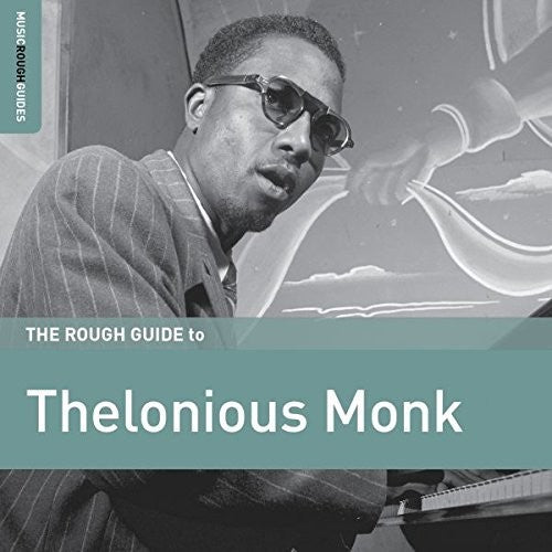 Thelonious Monk: Rough Guide To Thelonious Monk