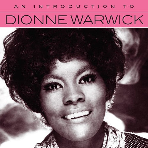 Dionne Warwick: An Introduction To Dionne Warwick