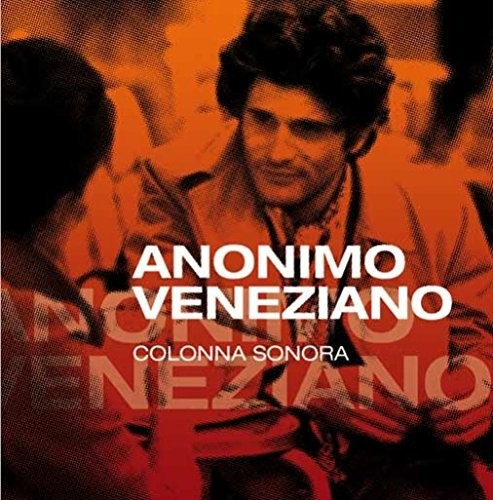 Stelvio Cipriani: Anonimo Veneziano (The Anonymous Venetian) (Original Soundtrack)