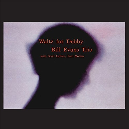 Bill Evans: Waltz For Debby