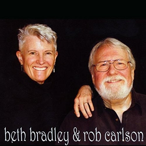 Rob Carlson: Beth Bradley And Rob Carlson