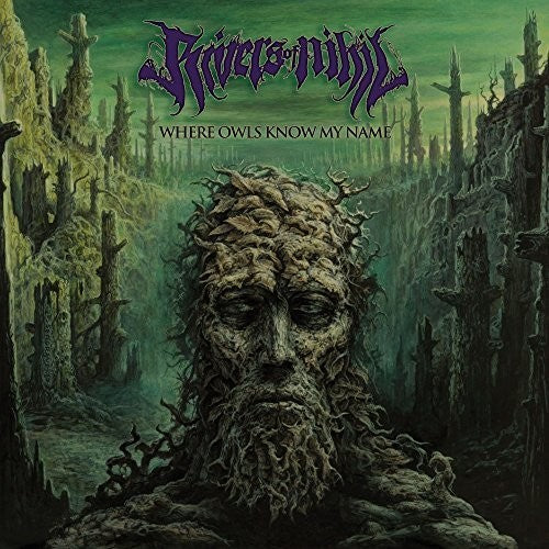 Rivers of Nihil: Where Owls Know My Name