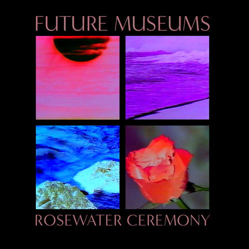 Future Museums: Rosewater Ceremony