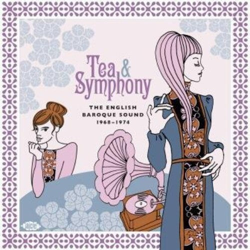 Tea & Symphony: English Baroque Sound 1968-1974: Tea & Symphony: English Baroque Sound 1968-1974 / Various