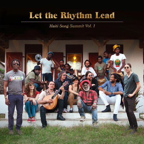 Artists for Peace and Justice: Let The Rhythm Lead: Haiti Song Summit, Vol. 1