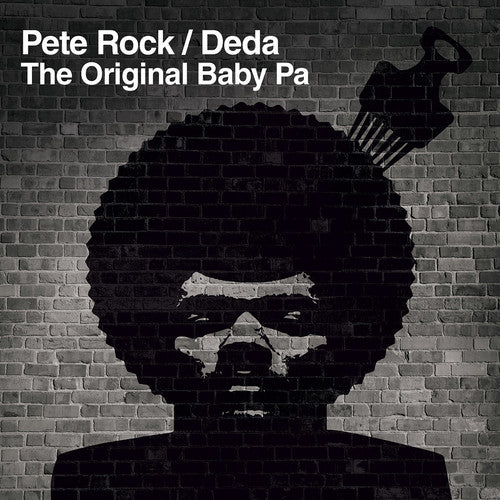 Pete Rock / Deda: The Original Baby Pa