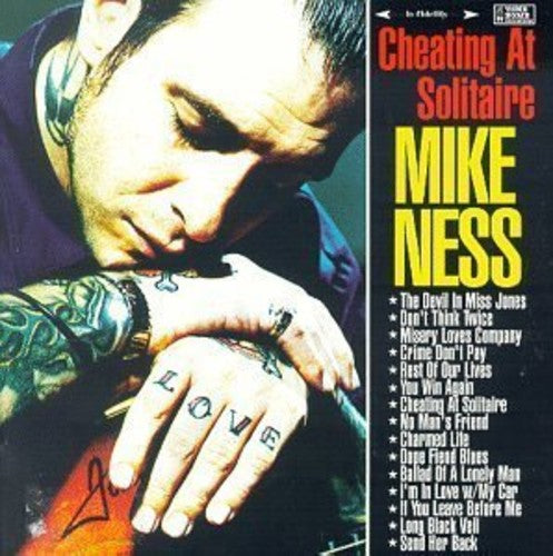 Mike Ness: Cheating At Solitaire