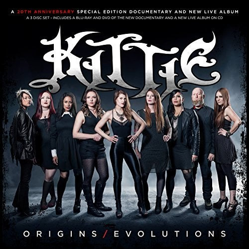 Kittie: Kittie: Origins/Evolutions