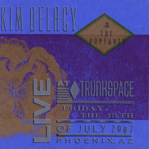 Kim Delacy: Live At Trunkspace