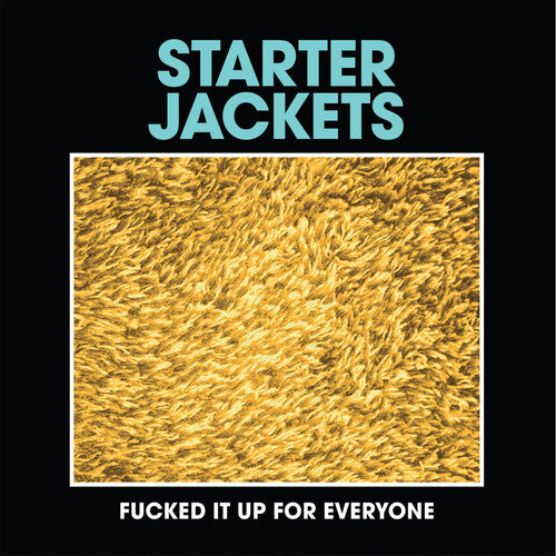 Starter Jackets: Fucked It Up For Everyone