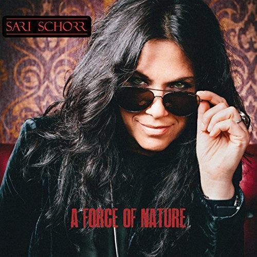 Sari Schorr: Force Of Nature