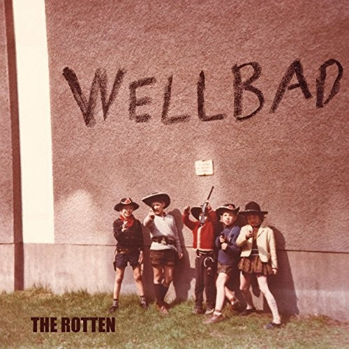 Wellbad: Rotten