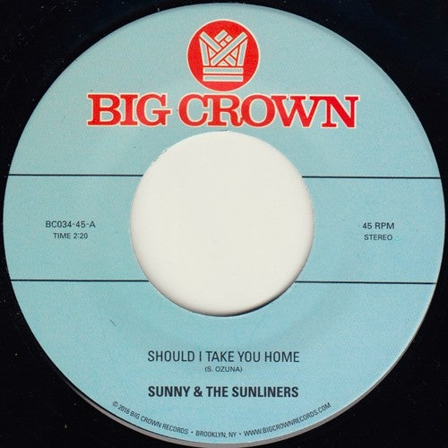 Sunny & Sunliners: Should I Take You Home / My Dream