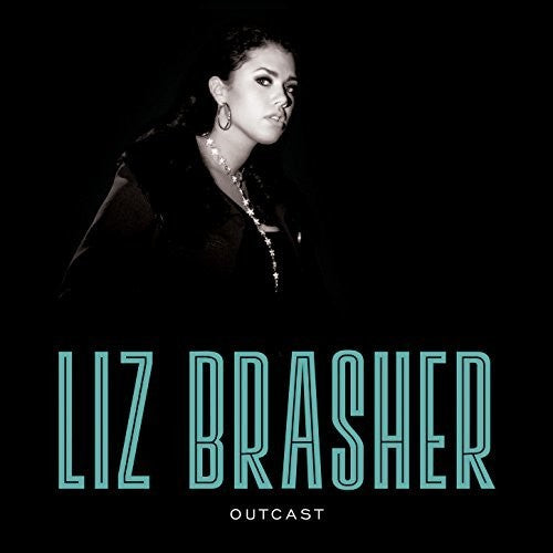 Liz Brasher: Outcast