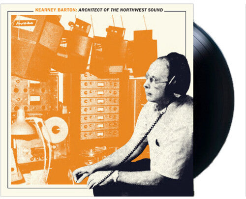 Various: Kearney Barton: Architect of the Northwest Sound / Various