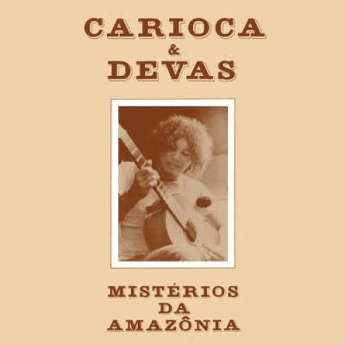 Carioca: Mysteries Of The Amazon (Misterios Da Amazonia)