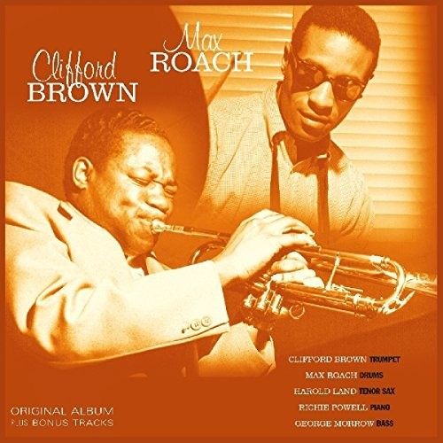 Brown, Clifford / Roach, Max: Clifford Brown & Max Roach