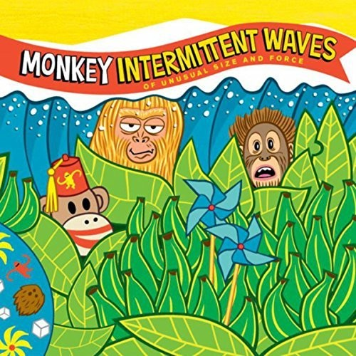 Monkey: Intermittent Waves