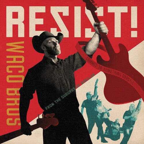 Waco Brothers: RESIST!