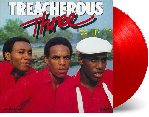 Treacherous Three: Whip It [Limited Red Colored Vinyl]