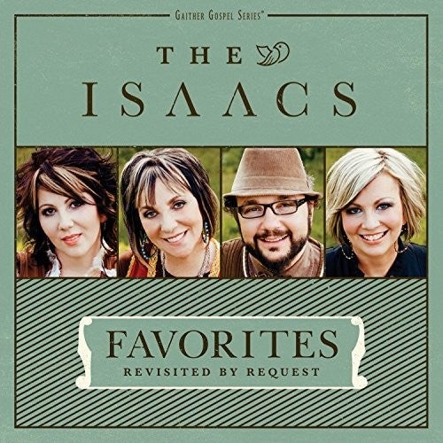 The Isaacs: Favorites: Revisited By Request
