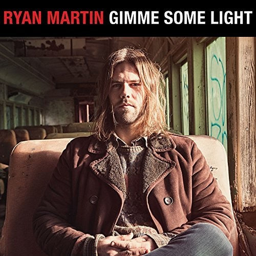 Ryan Martin: Gimme Some Light