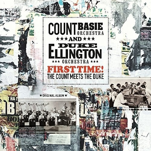 Basie, Count / Ellington, Duke: First Time: The Count Meets The Duke
