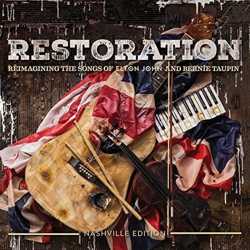 Various Artists: Restoration: Reimagining The Songs Of Elton John And Bernie Taupin