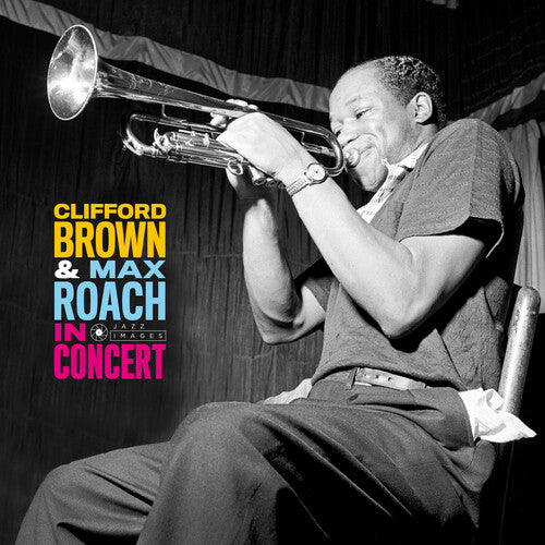 Clifford Brown: In Concert [180-Gram Gatefold Vinyl]