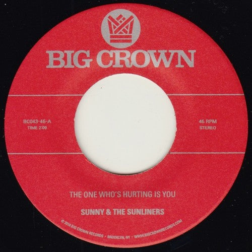 Sunny & Sunliners: The One Who's Hurting You Is / Should I Take You Home