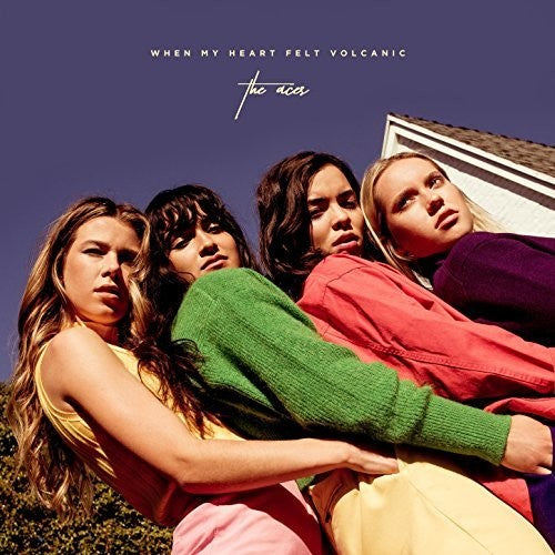 The Aces: When My Heart Felt Volcanic