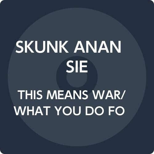 Skunk Anansie: This Means War/What You Do For Love [Picture Disc]