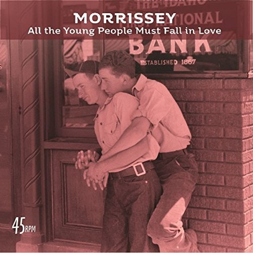 Morrissey: All The Young People Must Fall In Love (Bob Clearmountain Mix) / Rose Garden (Live at The Grand Ole Opry, Nashville)