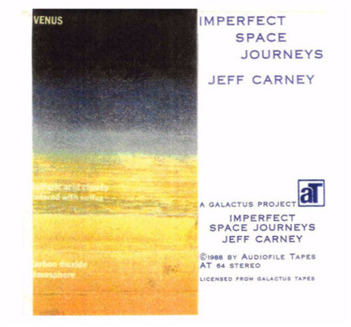 Jeff Carney: Imperfect Space Journeys
