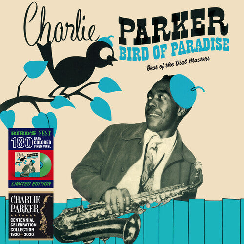 Charlie Parker: Bird Of Paradise: Best Of The Dial Masters [Limited 180-Gram GreenColored Vinyl]