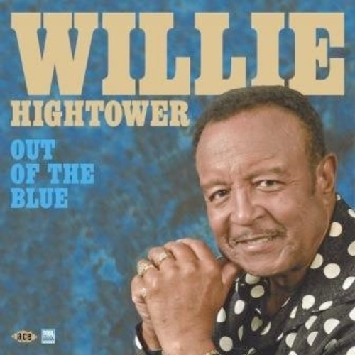Willie Hightower: Out Of The Blue