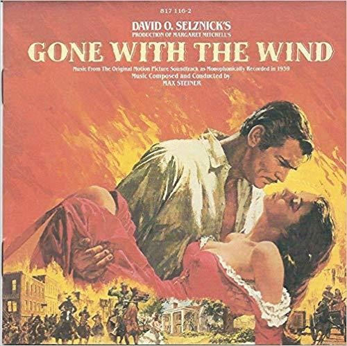 Max Steiner: Gone With the Wind (Original Motion Picture Soundtrack)