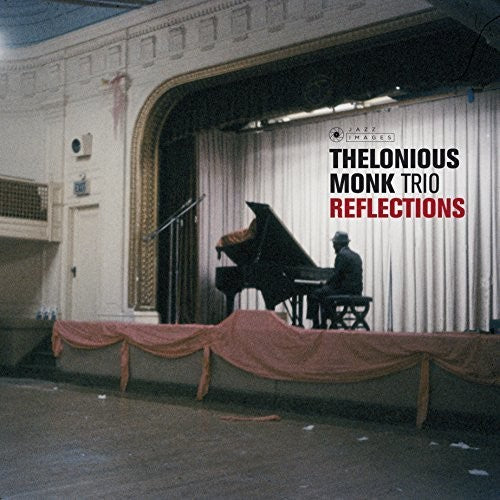 Thelonious Monk: Reflections
