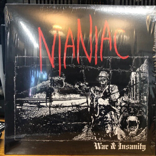 Maniac: War & Insanity