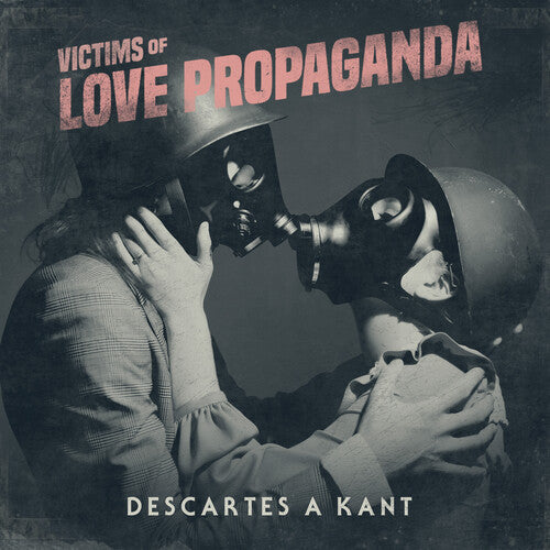 Descartes a Kant: Victims Of Love Propaganda