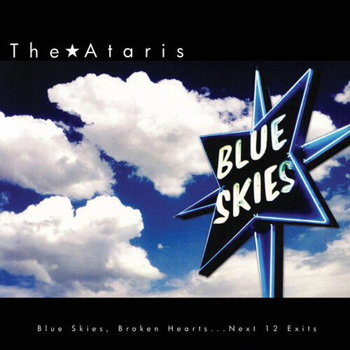 The Ataris: Blue Skies Broken Hearts Next 12 Exits - Limited Edition White Vinyl