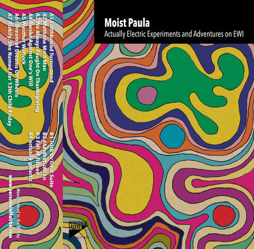 Moist Paula: Actually Electric Experiments & Adventures On Ewi